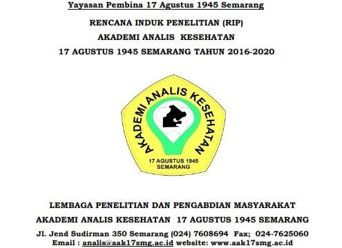 RENCANA INDUK PENELITIAN (RIP) AKADEMI ANALIS KESEHATAN 17 AGUSTUS 1945 SEMARANG TAHUN 2016-2020